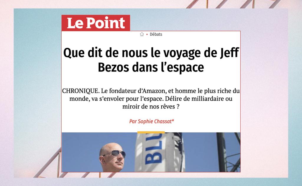"""Photo de la tribune de Sophie Chassat dans Le Point : """"Que dit de nous le voyage de Jeff Bezos dans l'espace"""""""