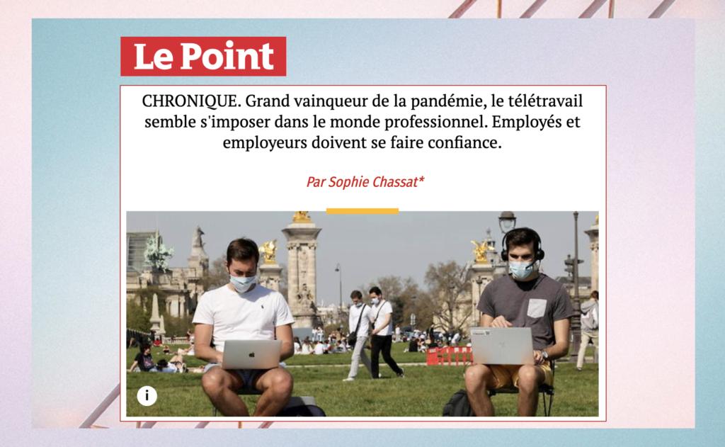 """Sophie Chassat : chronique dans Le Point """"le télétravail s'impose dans le monde professionnel"""""""